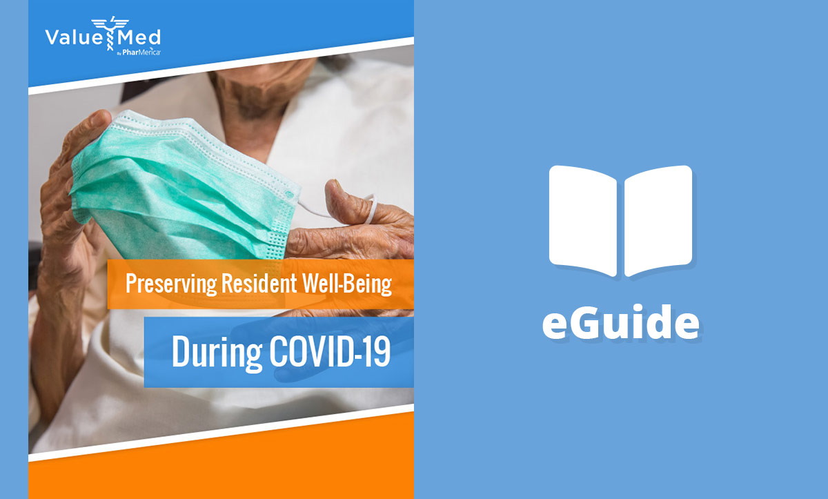Preserving Resident Well-Being During COVID-19