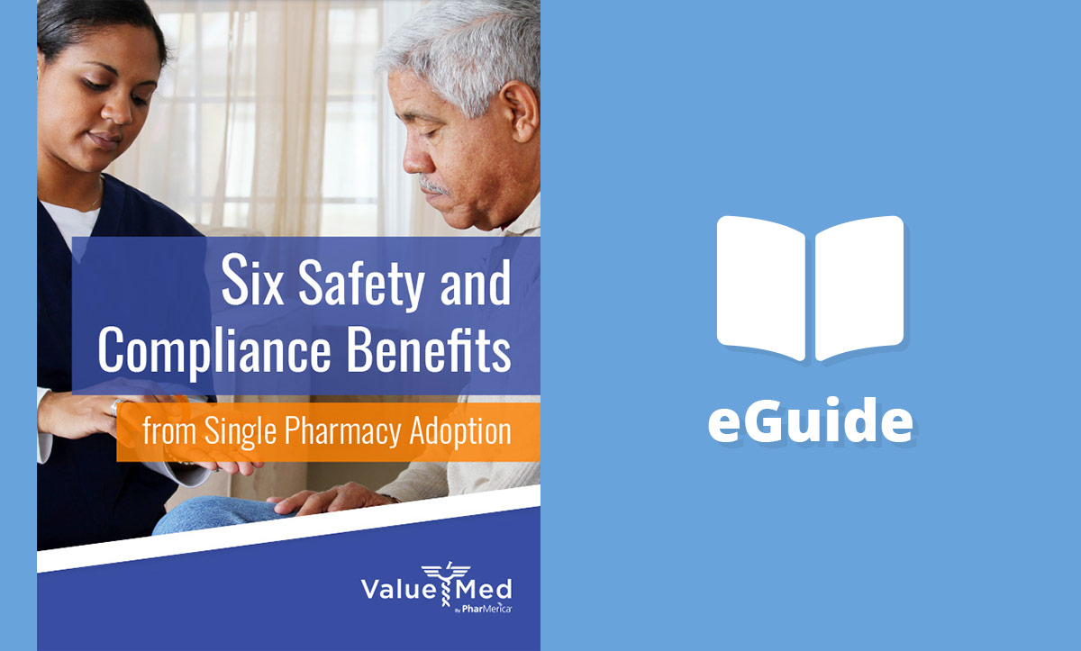 Six Safety and Compliance Benefits from Single Pharmacy Adoption