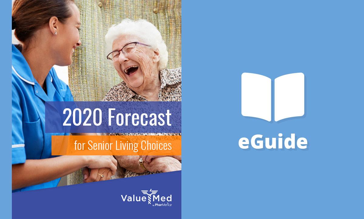 2020 Forecast for Senior Living Choices